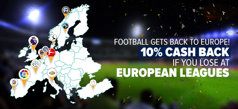 10% cashback if you lose at Europen Leagues